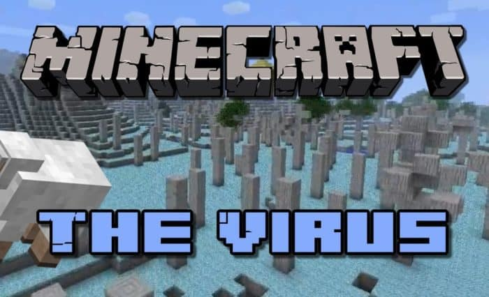 Minecraft About the Virus